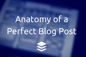 Anatomy of a perfect blog