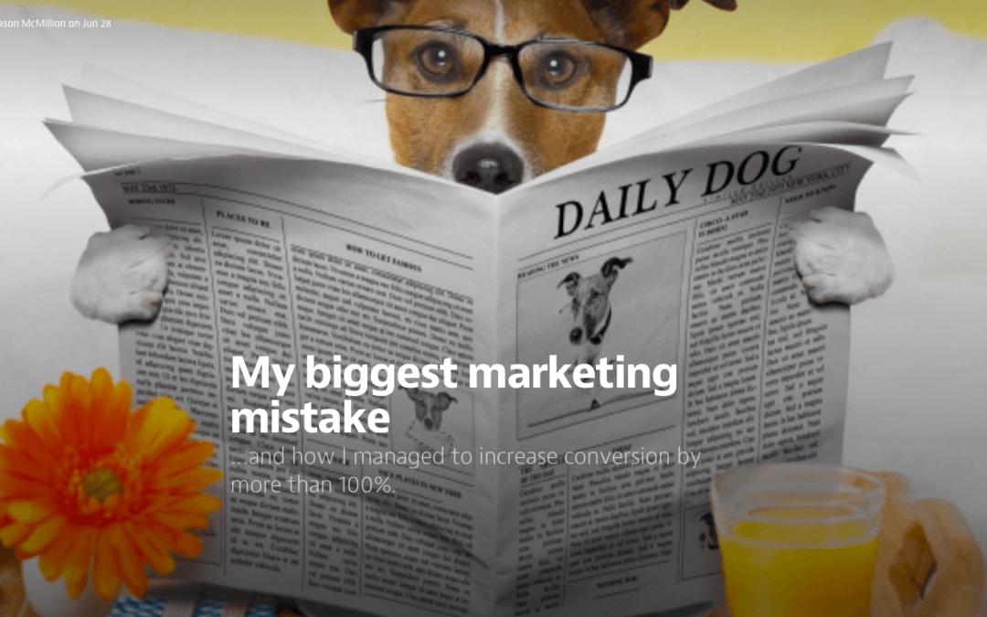 My biggest marketing mistake